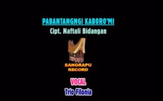 Lagu Pabantangngi Kaboro'Mi (Trio Filonia)
