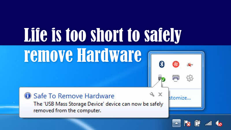 Say 'Good Bye' to Safely Remove Hardware option on Windows 10