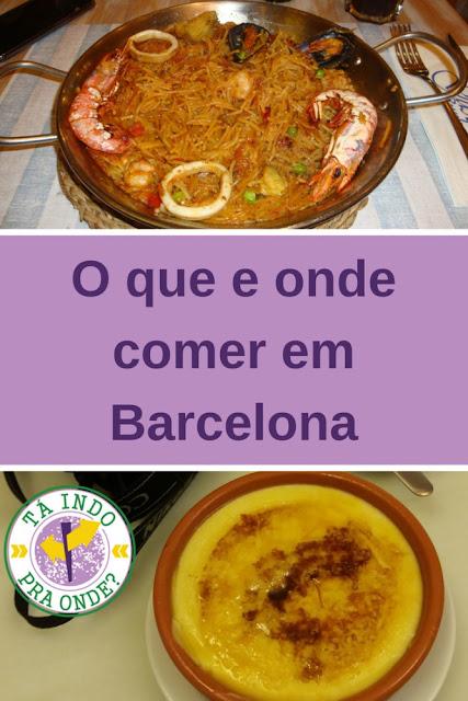 O que e onde comer em Barcelona - dicas gastronômicas e comidas típicas