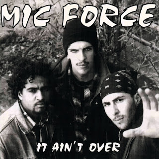 Mic Force - It Ain't Over (1994) (Alemania)