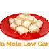 Receita De Maria Mole Low carb