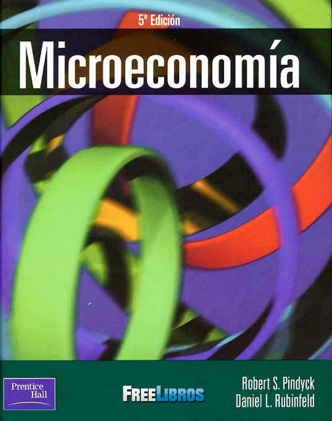 Microeconomía, 5ta Edición – Robert S. Pindyck