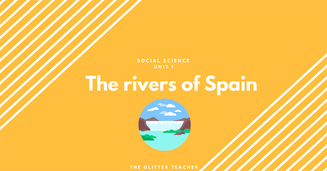 The rivers of Spain. Social Science year 6