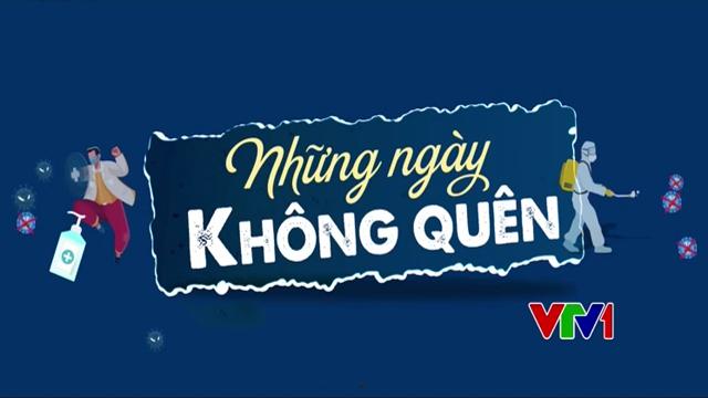 Những Ngày Không Quên Trọn Bộ Tập Cuối (Phim Việt Nam VTV1)