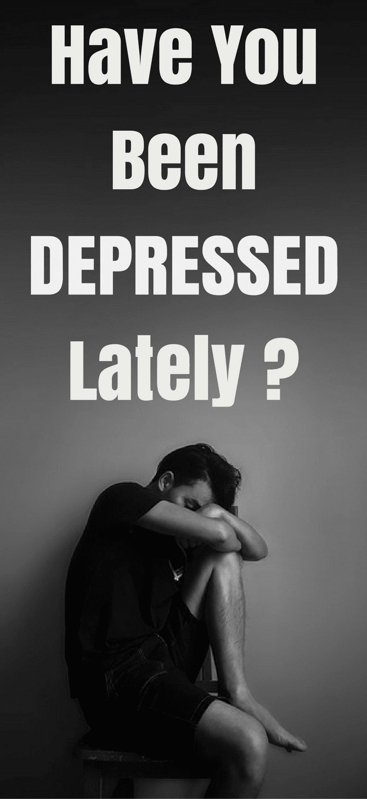 Have You Been Depressed Lately?