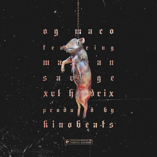 OG Maco - Pigs (feat. Man Man Savage & Xvl Hendrix) - Single Cover