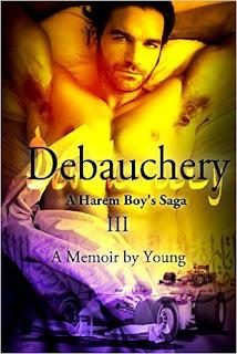 http://www.amazon.com/Debauchery-Harem-Boys-Saga-Book-ebook/dp/B00N2FRQMA/ref=la_B00CENKJKM_1_3?s=books&ie=UTF8&qid=1458941281&sr=1-3