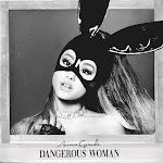 Ariana Grande - Dangerous Woman (Deluxe) Cover