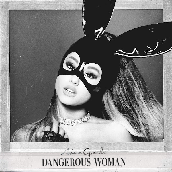 Ariana Grande - Dangerous Woman (Deluxe) Cover