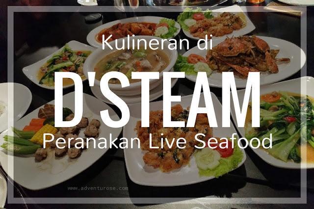 D'steam peranakan live seafood, D'steam peranakan live seafood batam