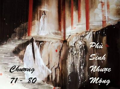 Phù Sinh Nhược Mộng EDIT - Chương 71 - 80 | Bách hợp tiểu thuyết