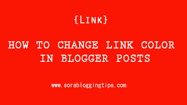 today we will learn how to change link color in blogger posts adding a link in blogger post is very important in terms of seo it helps to reduce bounce