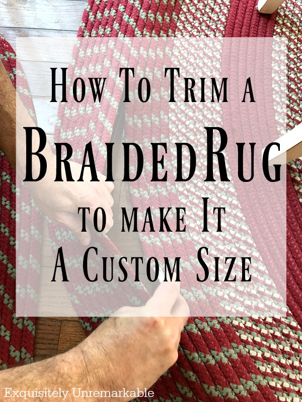 How To Trim A Braided Rug To Make It A Custom Size Easy DIY