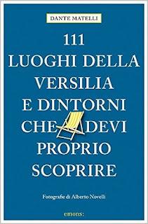 111 Luoghi Della Versilia Di Dante Matelli PDF