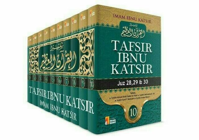 Biografi Ibnu Katsir dan Download Kitab Tafsir Ibnu Katsir Lengkap dan Gratis