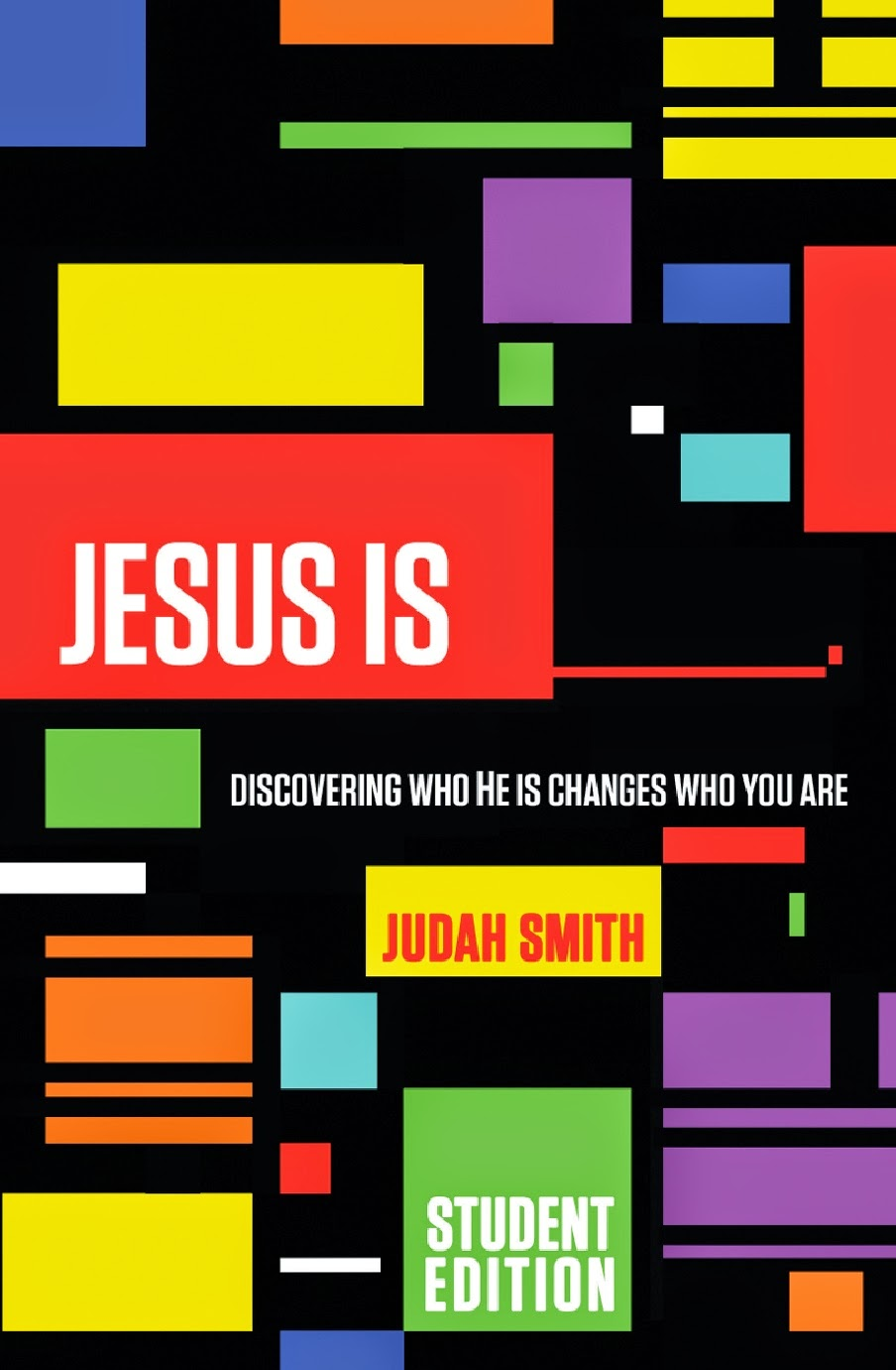 Jesus Is (Student Edition) by Judah Smith