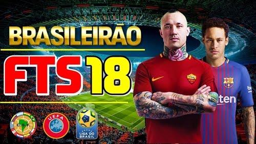 FTS 18 com Brasileirão Atualizado (ANDROID) Julho 2017