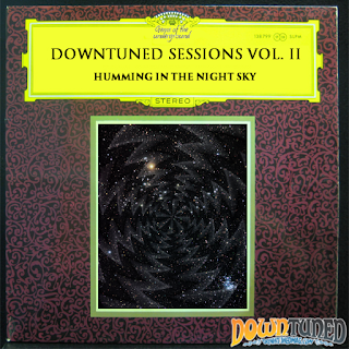 Downtuned Sessions Vol.2 - Humming in the Night Sky