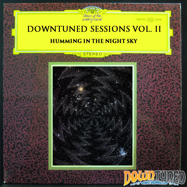 [Compilation] Downtuned Sessions Vol.2 - Humming in the Night Sky