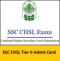 SSC CHSL Tier II Admit Card