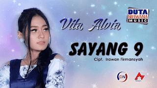 Lirik Lagu Sayang 9 (Dan Artinya) - Vita Alvia
