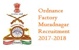 Ordnance Factory Muradnagar Recruitment
