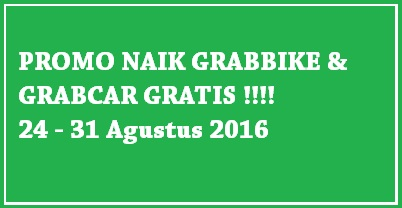 promo grabbike agustus 2016, promo grabcar agustus 2016, naik grabbike gratis agustus 2016, naik grabcar gratis agustus 2016, promo grab agustus 2016