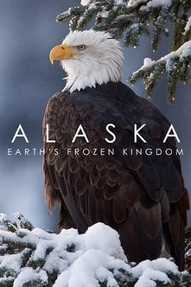 Alaska: Vương Quốc Băng Giá