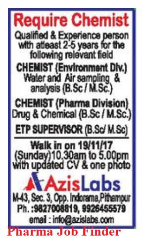 Require Chemist - Walk In Interview - 19 Nov  2017 - Azis
