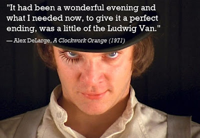 Greatest Movie Quotes OF All Time: it had been a wonderful evening and what i needed now, to give it a perfect ending, was a little of the Ludwig van.
