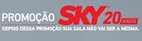 Promoção SKY 20 Anos sky20anos.com.br