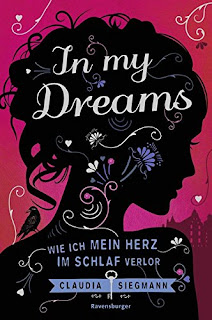 https://www.amazon.de/Dreams-mein-Herz-Schlaf-verlor/dp/3473401552/ref=sr_1_1?ie=UTF8&qid=1505073505&sr=8-1&keywords=in+my+dreams
