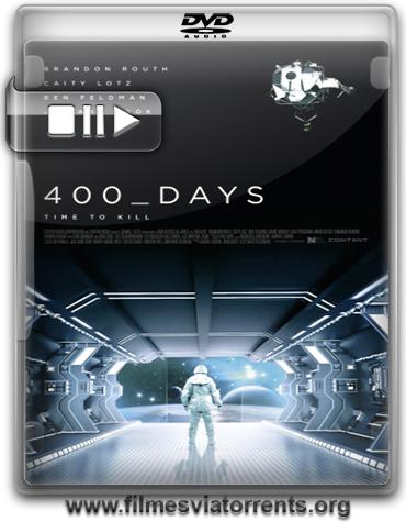 400 Dias (400 Days) Torrent - BRRip Legendado (2015)