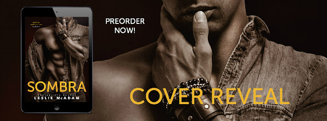 [Cover Reveal] SOMBRA by Leslie McAdam @LeslieMcAdam @LWoodsPR