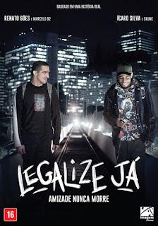 Legalize Já: Amizade Nunca Morre - DVDRip Nacional