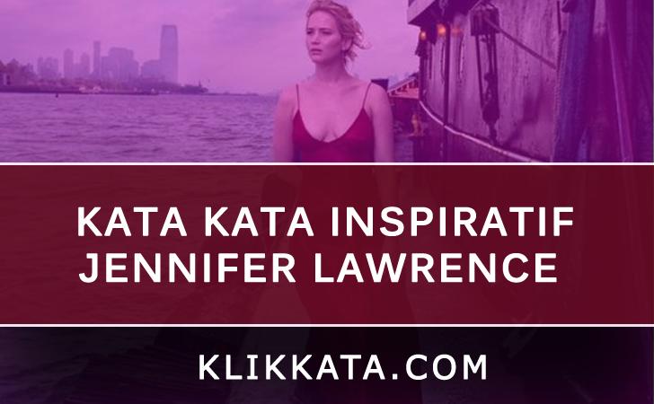 Kata Kata Inspiratif Jennifer Lawrence