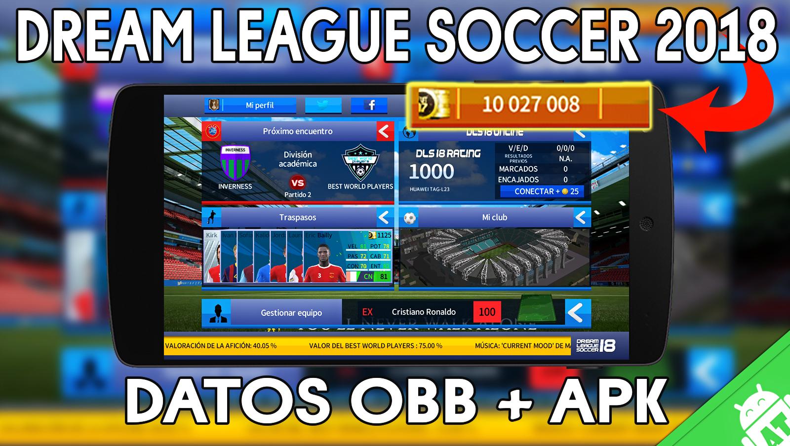 Descargar Dream League Soccer 2018 Monedas Infinitas Ilimitadas Sin