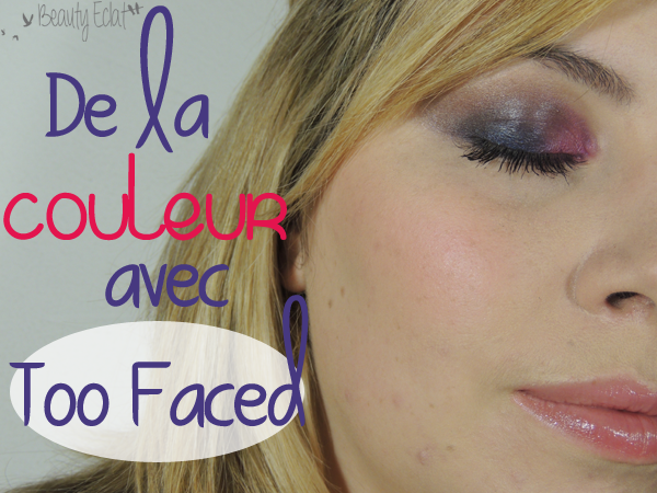 tutoriel maquillage too faced rose bleu