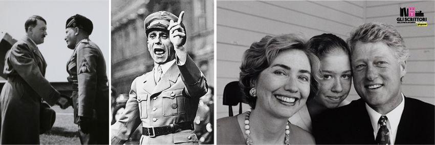 L'incontro tra Hitler e Mussolini, Joseph Goebbels alla Società delle Nazioni, la famiglia Clinton.