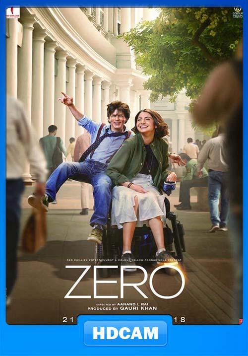 ZERO 2018 720p Hindi DVDScr x264   480p 300MB   100MB HEVC Poster