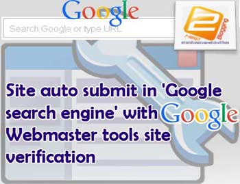 Site Auto Submit In Google With Webmaster Tools Verification