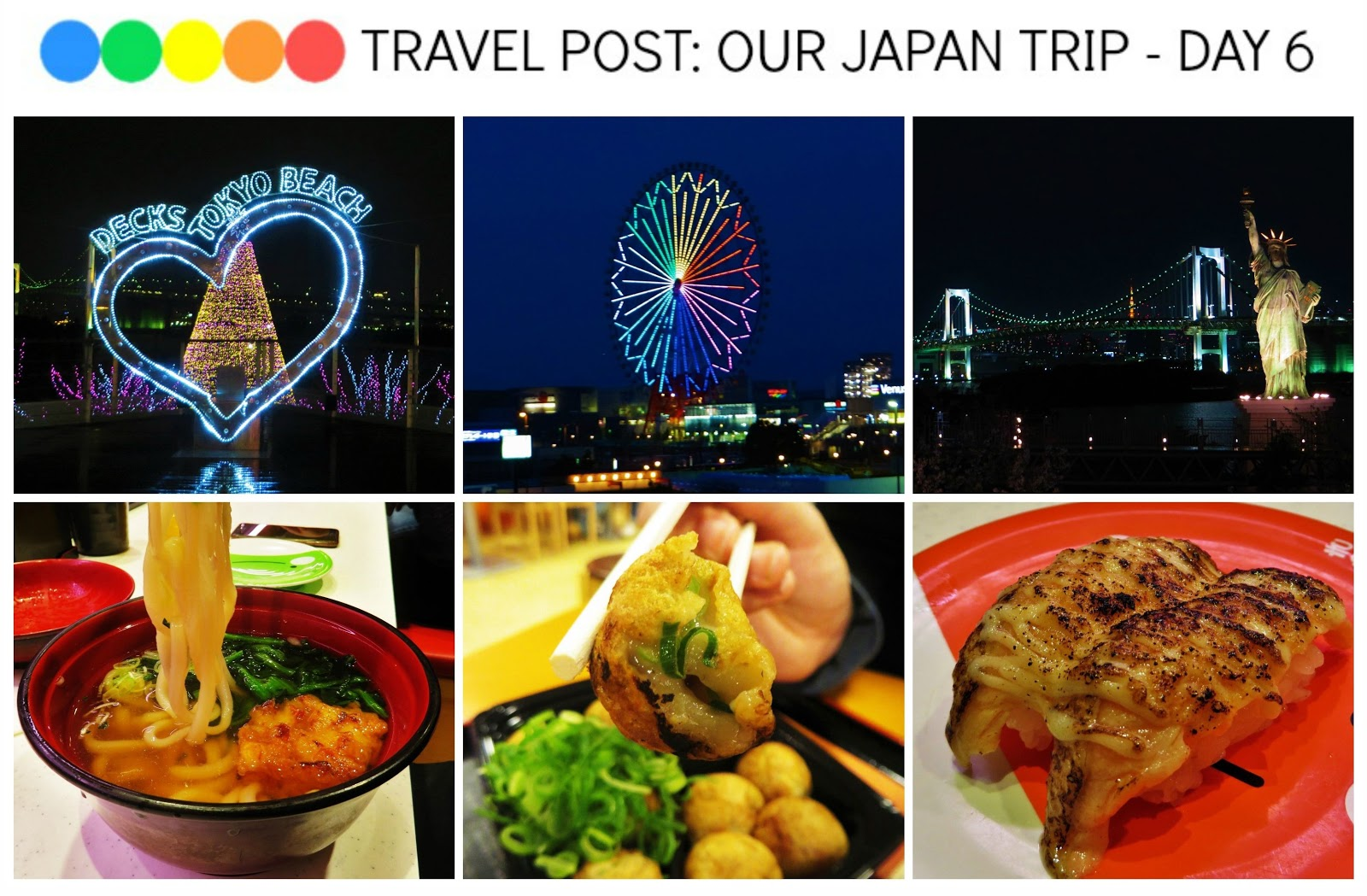 (Odaiba, Takoyaki Museum, Aqua City, Rainbow Bridge, Palette Town, Diver City, KAIO Kaitenzushi)