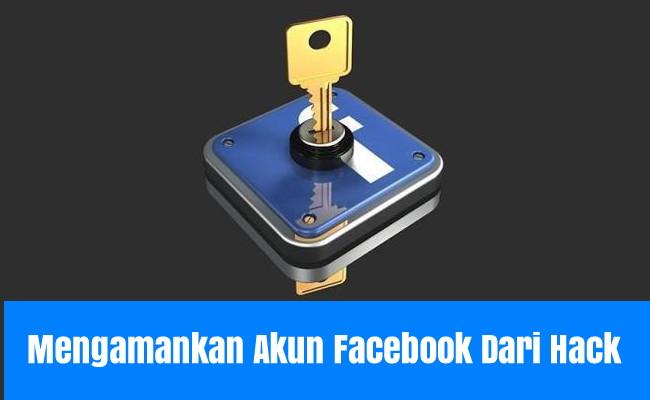 Cara Mengamankan Akun Facebook Dengan Nomor Telepon Terbaru