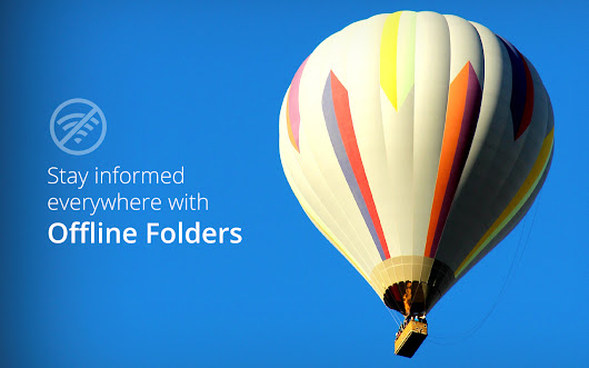 Stay informed everywhere with Offline Folders