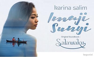 Lagu Imaji Sunyi - Karina Salim