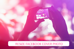 How to Resize A Photo for Facebook Cover Photo ( Update )