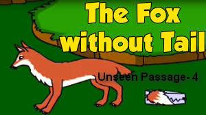 প্রাথমিক সমাপনী প্রস্তুতি-2018: Unseen passage(10)- Once there lived a clever fox..... (Download Now!)