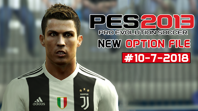 PES 2013 Latest Option File Released 10 07 2018 - Micano4u