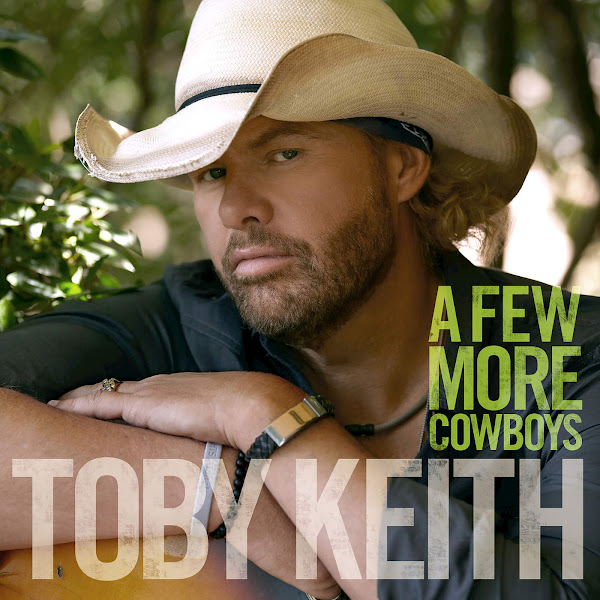 Toby Keith - A Few More Cowboys - Single Cover