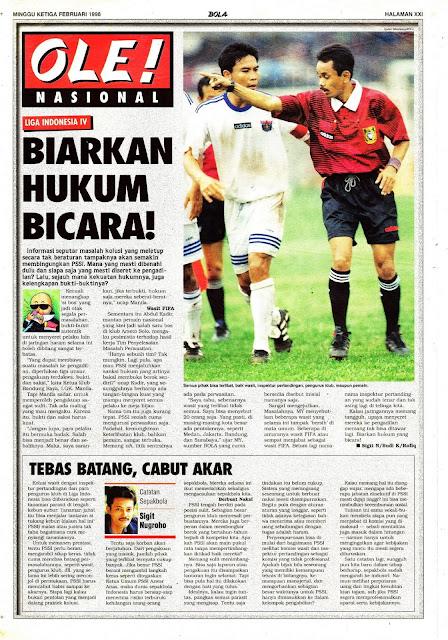 LIGA INDONESIA IV BIARKAN HUKUM BICARA